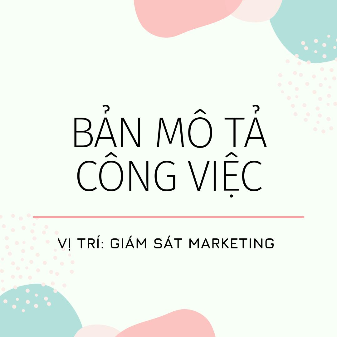 Bản mô tả công việc vị trí Giám sát Marketing