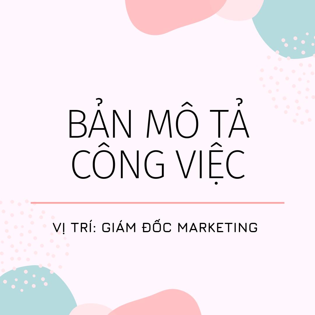 Bản mô tả công việc vị trí Giám đốc Marketing